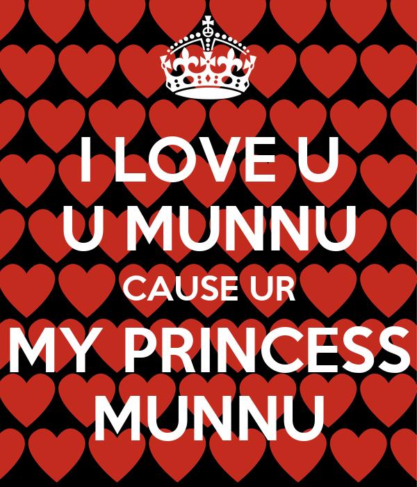 i love u u munnu cause ur my princess munnu poster varun keep