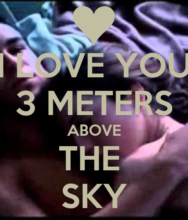 Love you 3 meters above the sky