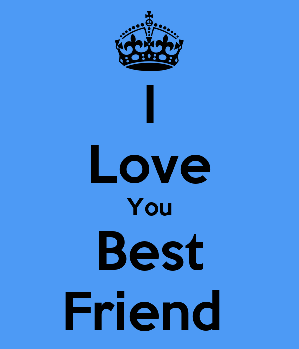 i love my best friend wallpapers - photo #22