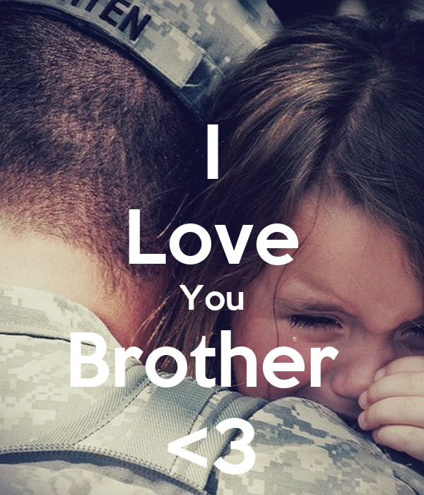 I Love You Brother 3 Poster Brother Keep Calm O Matic