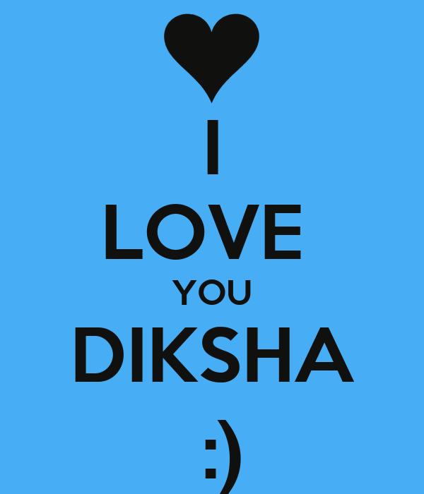 I Love You Diksha Poster Chandelshantanu Keep Calm O Matic
