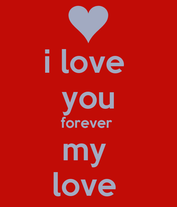 i love you forever my love Poster irina Keep calm-o-Matic