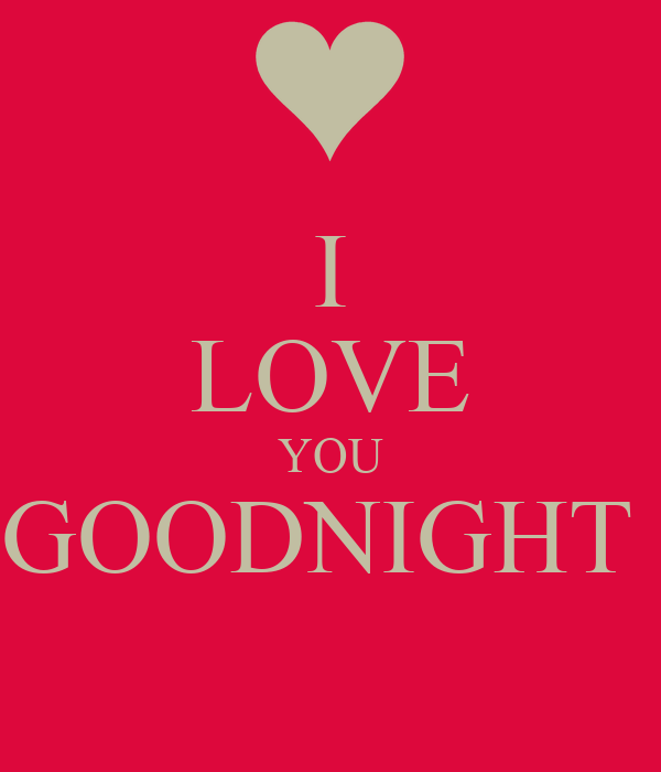 I Love You Goodnight Poster Abigail Keep Calm O Matic
