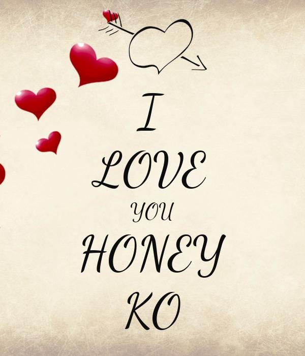 i love you honey ko