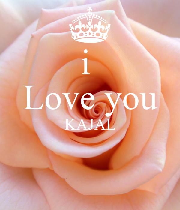 I Love You Kajal Poster Shivamshivam Keep Calm O Matic Beautiful i love u images. i love you kajal poster shivamshivam
