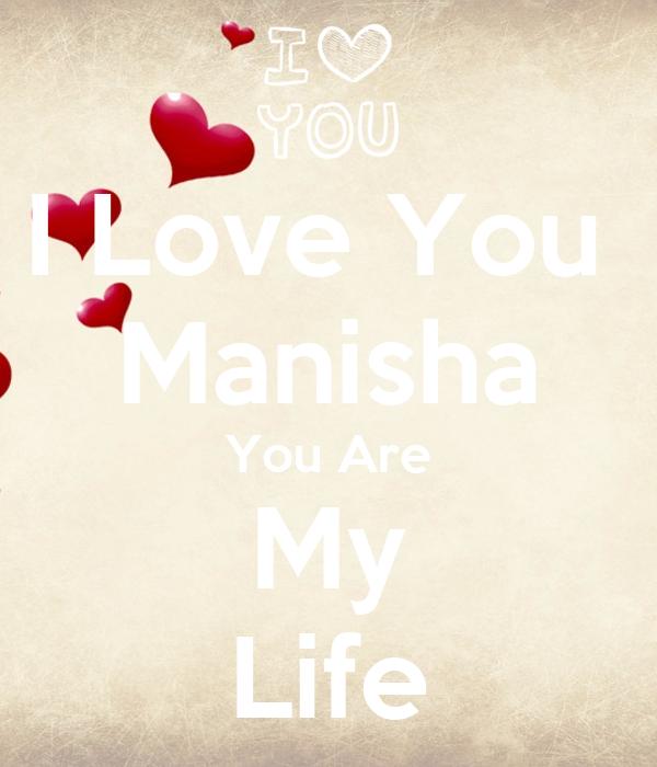 I Love You Manisha You Are My Life Poster Sonu Keep Calm O Matic