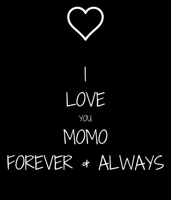 I Love You Momo Forever Always Poster Aniket Das Keep Calm O Matic