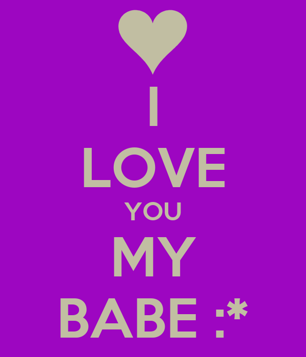 I Love You Babe