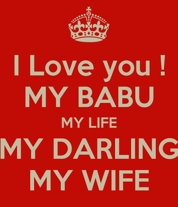 I Love You My Babu My Life My Darling My Wife Poster Yash Keep