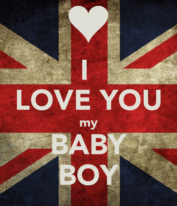 I Love You My Baby Boy Poster Ines Keep Calm O Matic
