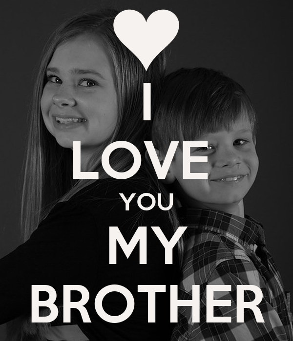 I Love You My Brother Poster D Keep Calm O Matic