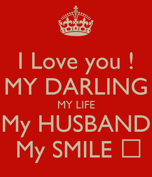 Love you images for husband i love you my darling my life my