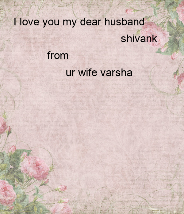 I Love You My Dear Husband Poster Shivani Keep Calm O Matic