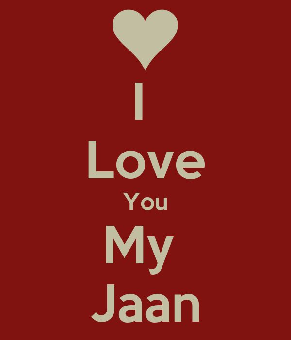 Good Morning I Love You Jaan Pic Good Morning Jaan I Love U Images
