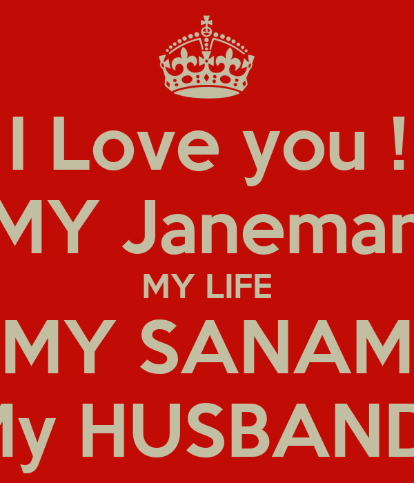 I Love You My Janeman My Life My Sanam My Husband Poster Sara