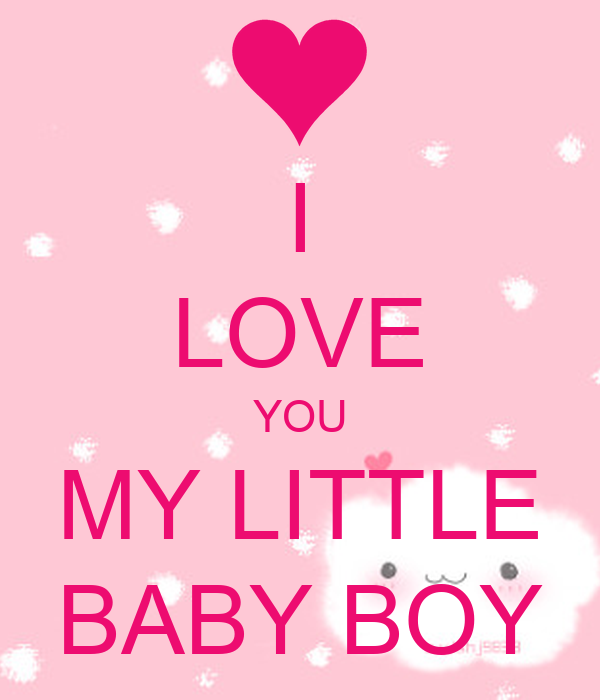 I Love You My Little Baby Boy Poster Thu Keep Calm O Matic