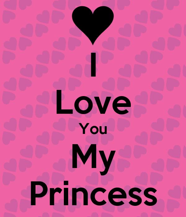 I Love You My Princess Poster   Okoagyu   Keep Calm-o-Matic