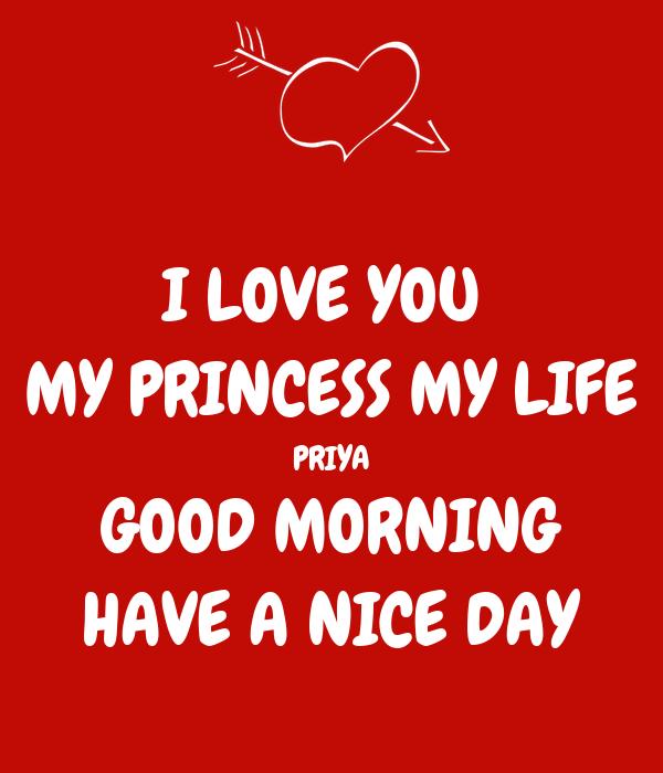 i love you my princess my life priya good morning have a nice day
