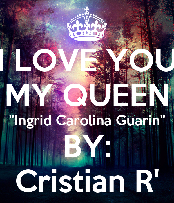 Love You my Queen Quotes i Love You my Queen