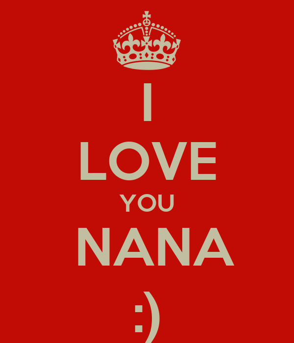 Love Nana on Quotesfab.com