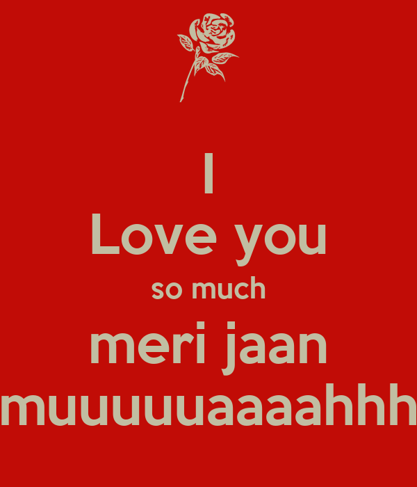I Love You Jaan Wallpaper Hd : I Love You Meri Jaan Hd Image Wallpaper Images