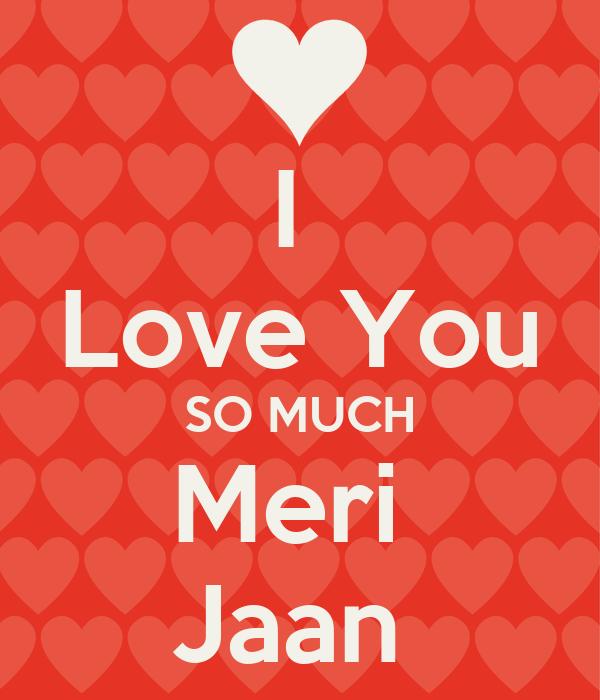 I Love You So Much Meri Jaan Poster Steven Keep Calm O Matic