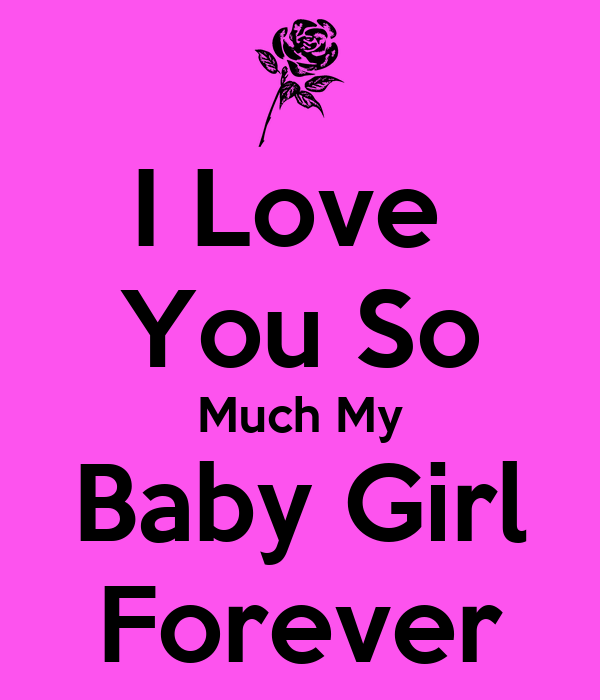 love you forever babyI Love You Baby Forever