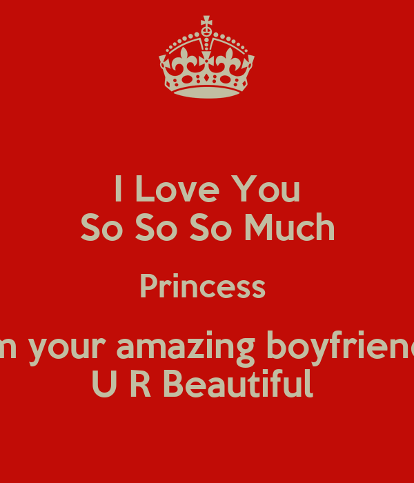 Your So Amazing: I Love You So So So Much Princess From Your Amazing