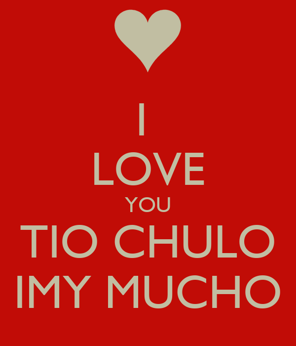 i love you tio chulo imy mucho poster jessica keep calm o matic. Black Bedroom Furniture Sets. Home Design Ideas