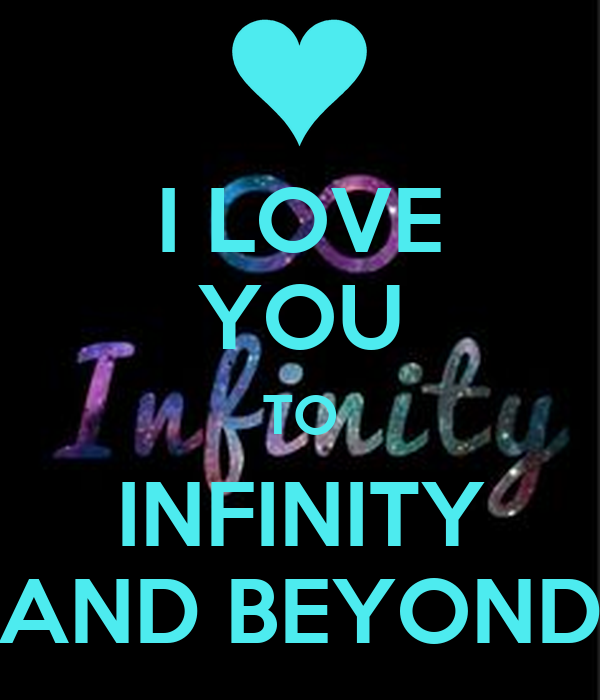 I LOVE YOU TO INFINITY AND BEYOND Poster | Allison | Keep ...