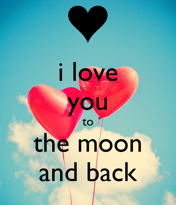 i love you to the moon and back poster stephridley keep calm o matic. Black Bedroom Furniture Sets. Home Design Ideas