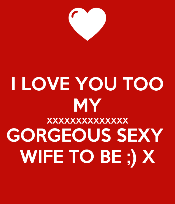Love my sexy wife  I Love My Wife Memes and Images  2019-06-08