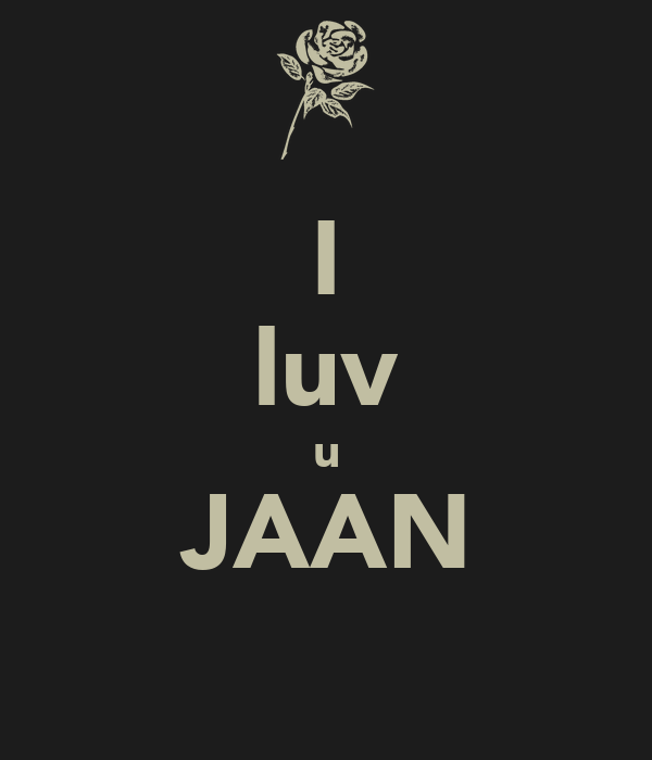 Wallpaper Love Jaan : Jaan I Love U Auto Design Tech