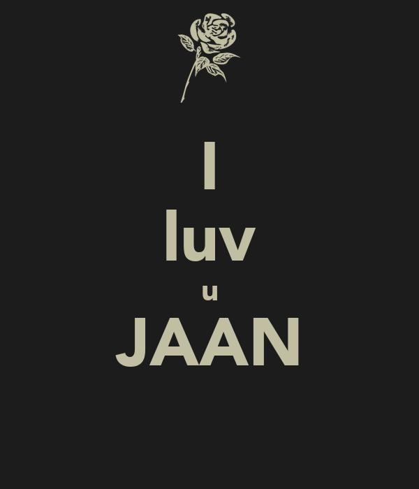 Love U: I Luv U JAAN Poster