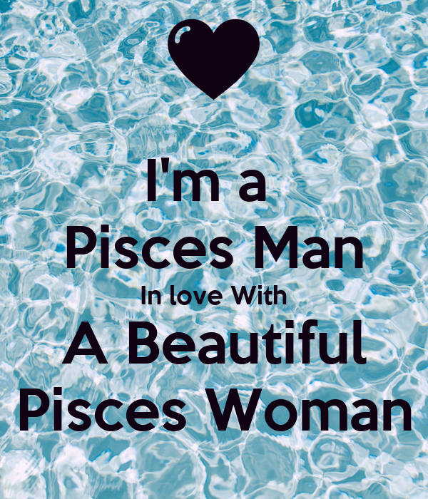 Pisces woman in love with pisces man
