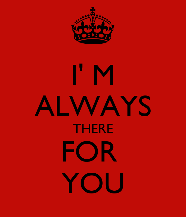 Friendship Quotes Always There For You: Im There For You Quotes. QuotesGram