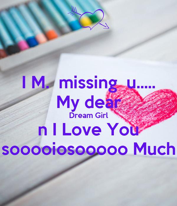 I M Missing U My Dear Dream Girl N I Love You Sooooiosooooo