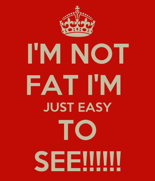 Im Not Fat I'M Just 49