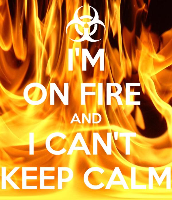 Im On Fire Гјbersetzung