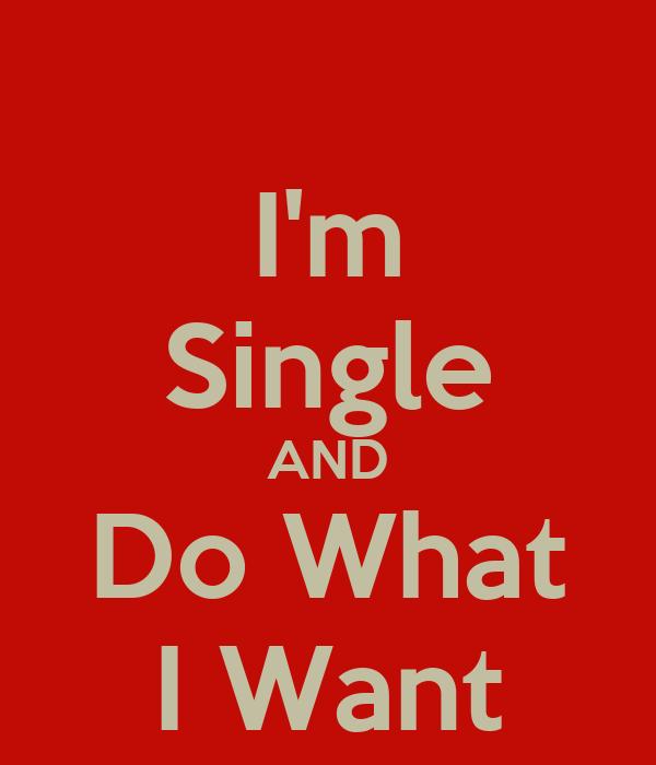 Do i want to be single