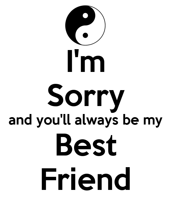Sorry Quotes For My Friends : Sorry quotes for best friends quotesgram