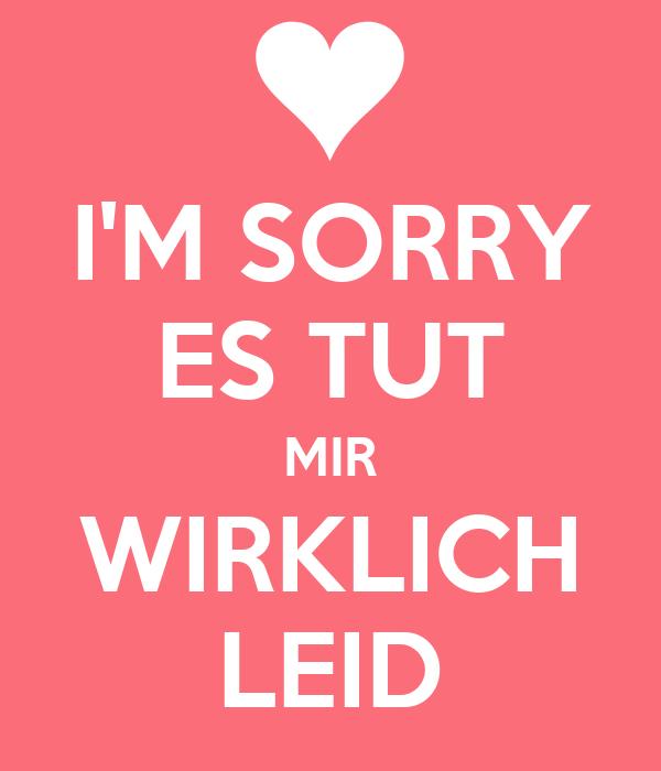 Schatz es tut mir leid text