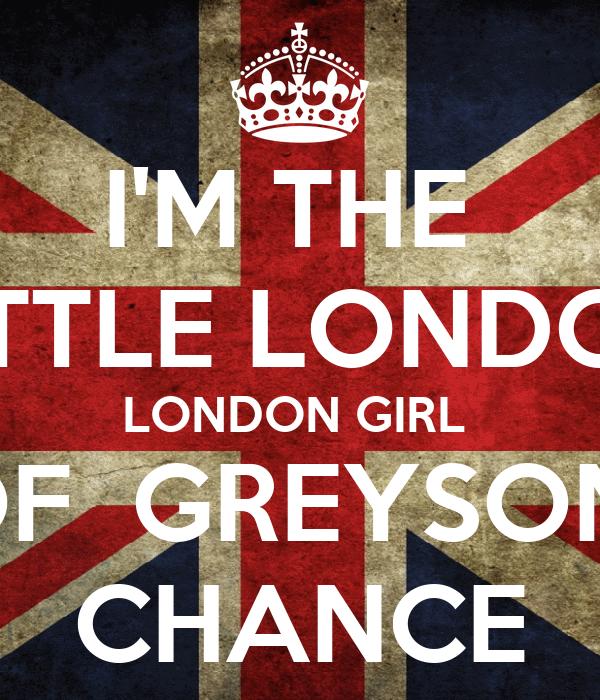THE LITTLE LONDON LONDON GIRL OF GREYSON CHANCE