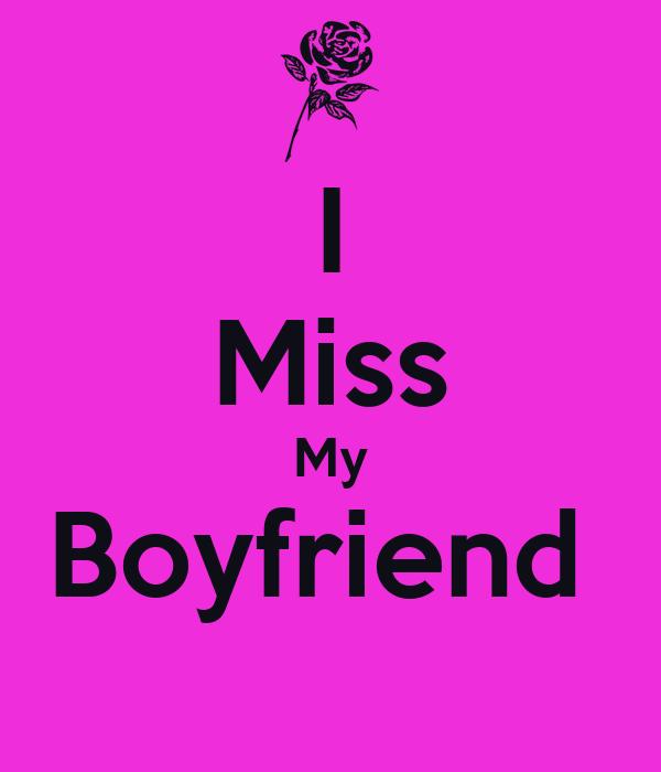 I Miss You Boyfriend Quotes Miss My Boyfrie...