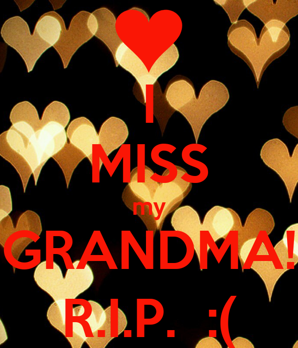 Rip Missing You Grandmother Quotes. QuotesGram