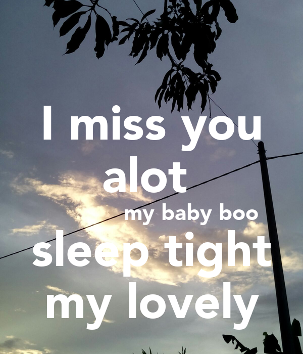 i miss you a lot baby - photo #16