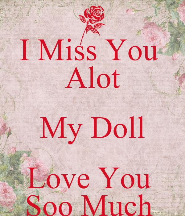I Miss You Alot My Doll Love You Soo Much Poster Hyder Keep Calm