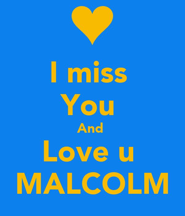 i love u and i miss you