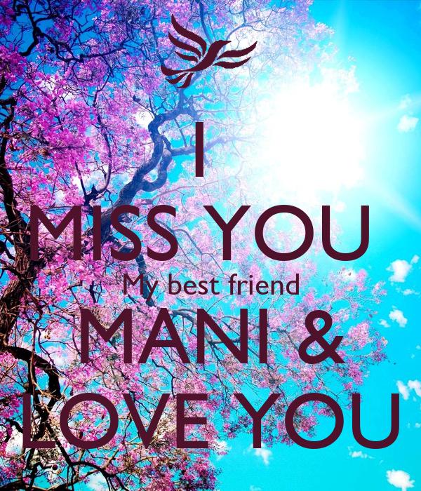 I Miss You My Best Friend Mani Love You Poster Rinku Keep Calm