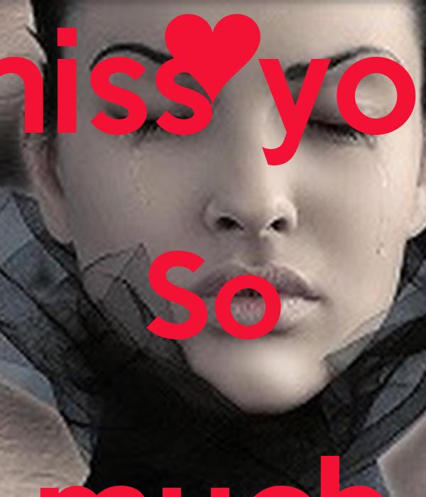 I miss you So much AHMED - i-miss-you-so-much-ahmed